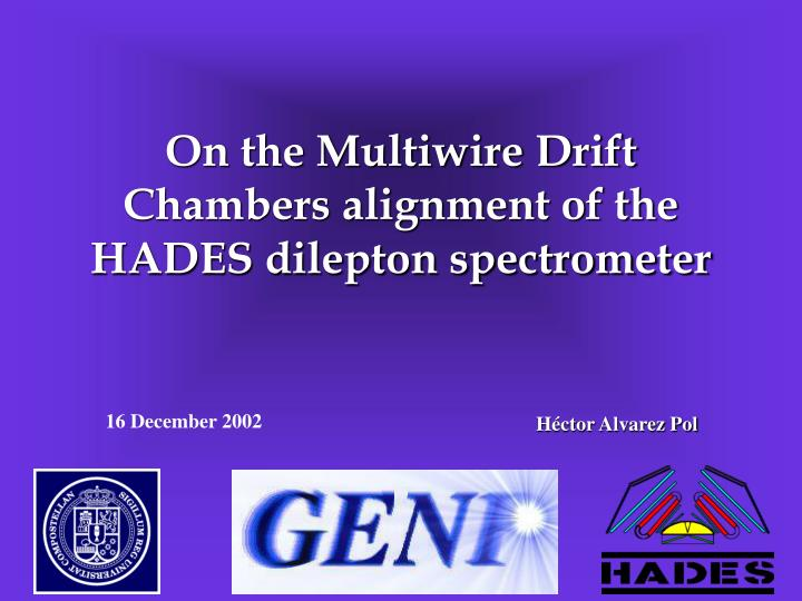 On the multiwire drift chambers alignment of the hades dilepton spectrometer