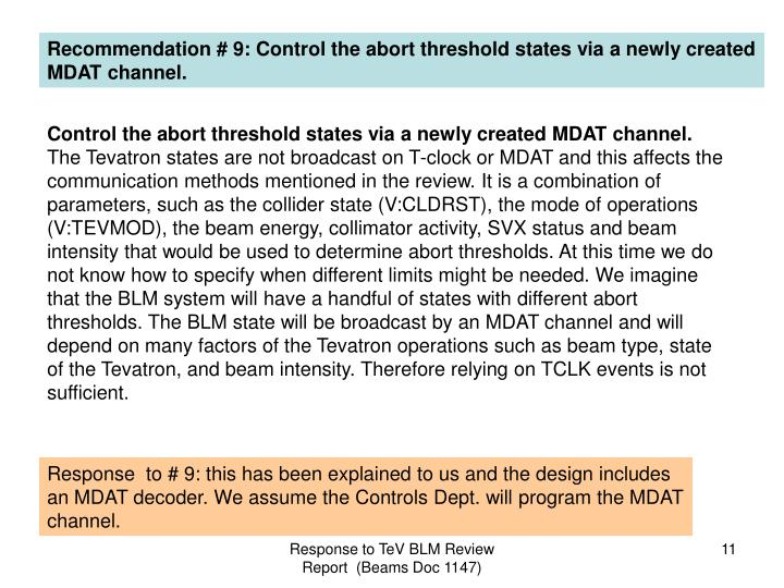 Recommendation # 9: Control the abort threshold states via a newly created MDAT channel.