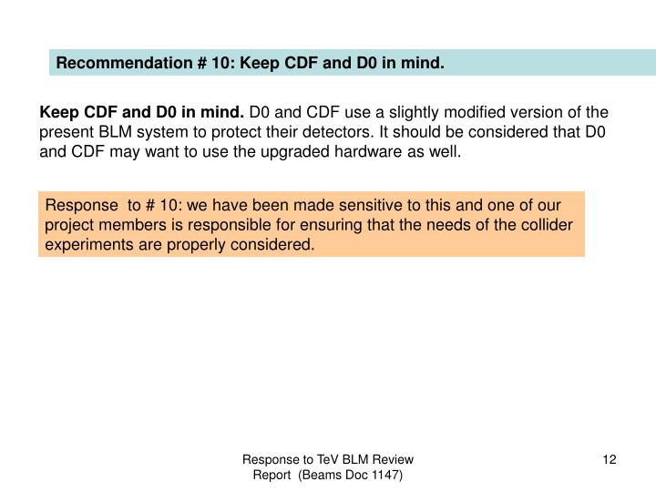 Recommendation # 10: Keep CDF and D0 in mind.