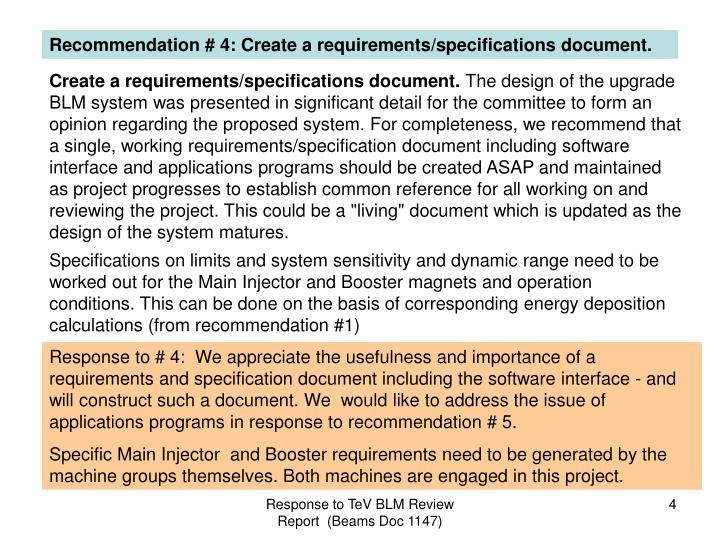 Recommendation # 4: Create a requirements/specifications document.