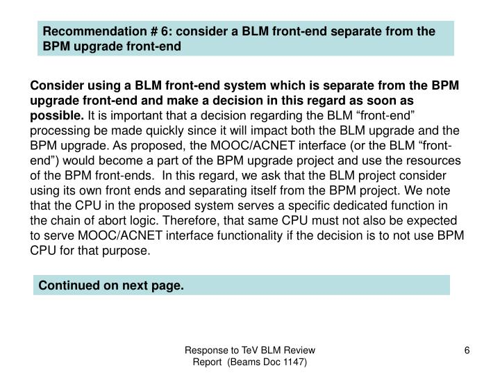 Recommendation # 6: consider a BLM front-end separate from the BPM upgrade front-end