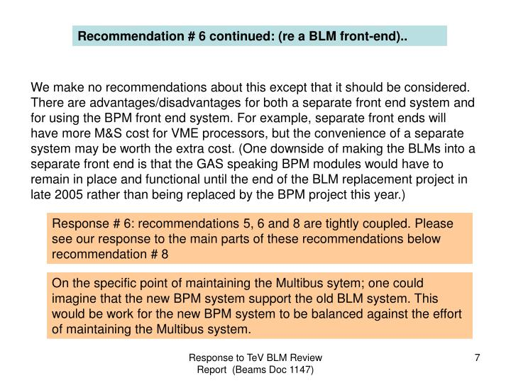 Recommendation # 6 continued: (re a BLM front-end)..