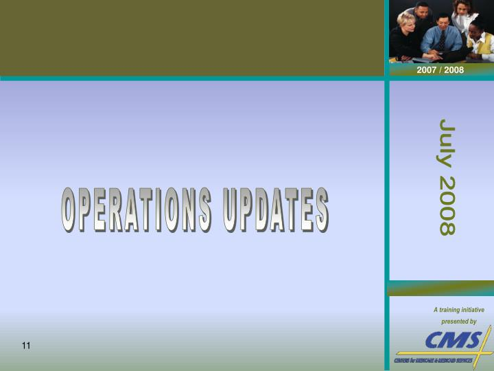OPERATIONS UPDATES