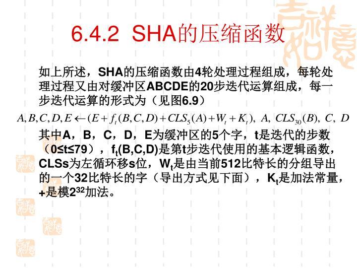 6.4.2  SHA
