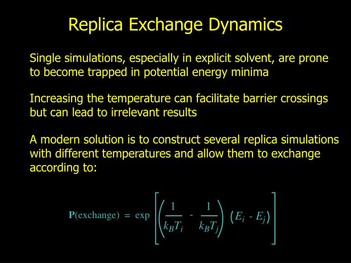 A modern solution is to construct several replica simulations