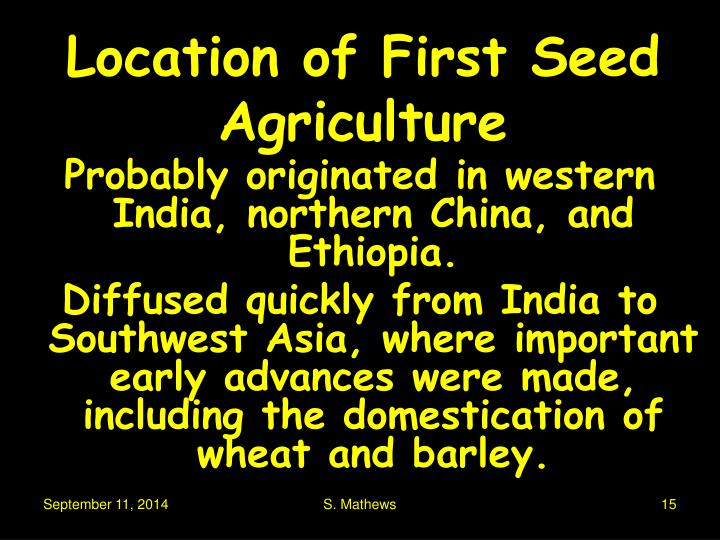 Location of First Seed Agriculture