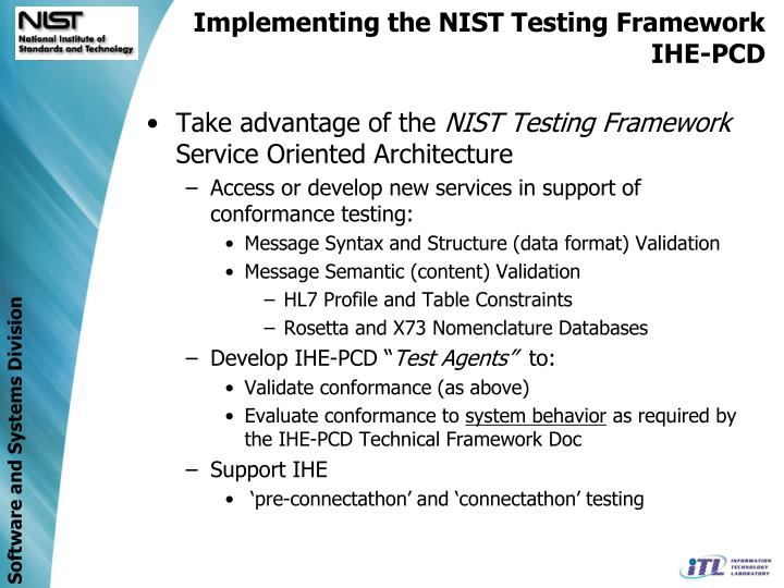 Implementing the NIST Testing Framework