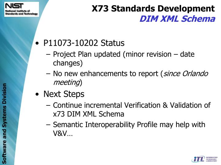 X73 Standards Development