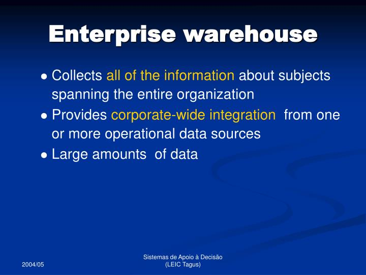 Enterprise warehouse