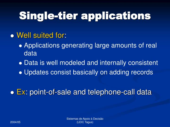 Single-tier applications