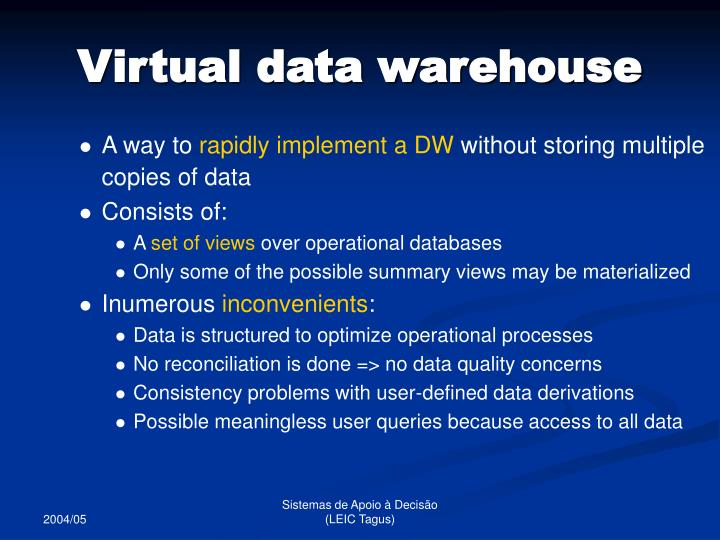 Virtual data warehouse