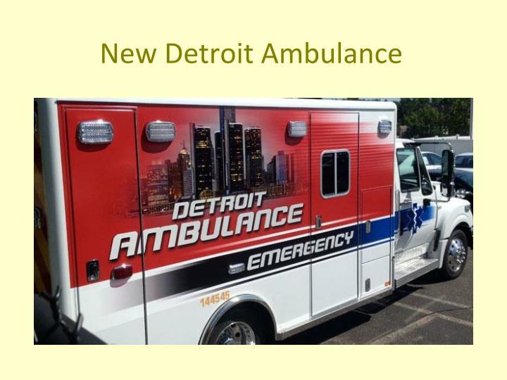 New Detroit Ambulance