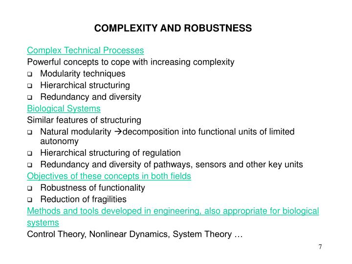 COMPLEXITY AND ROBUSTNESS