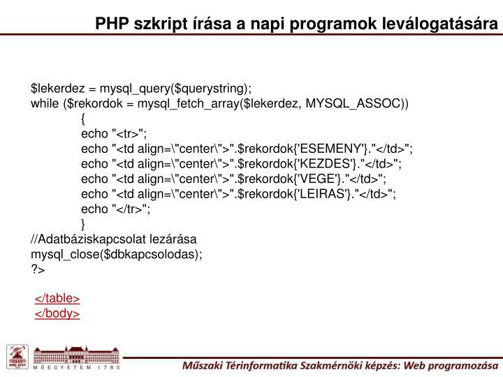 PHP szkript írása a napi programok leválogatására