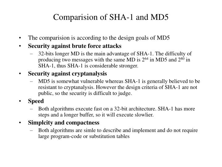 Comparision of SHA-1 and MD5
