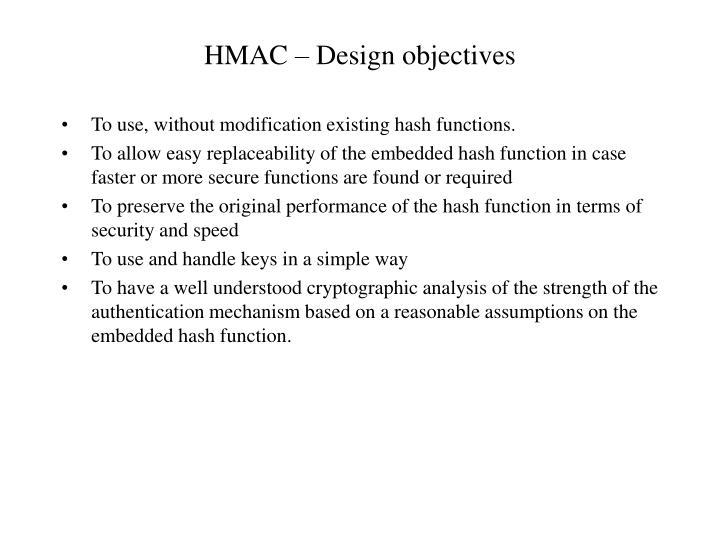 HMAC – Design objectives