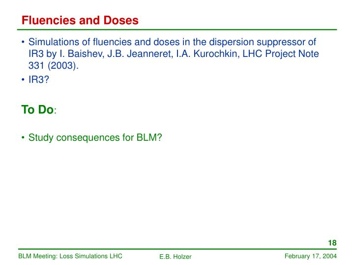 Fluencies and Doses