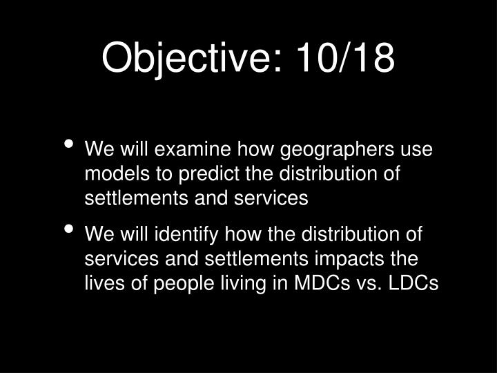 Objective: 10/18