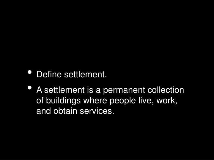 Define settlement.