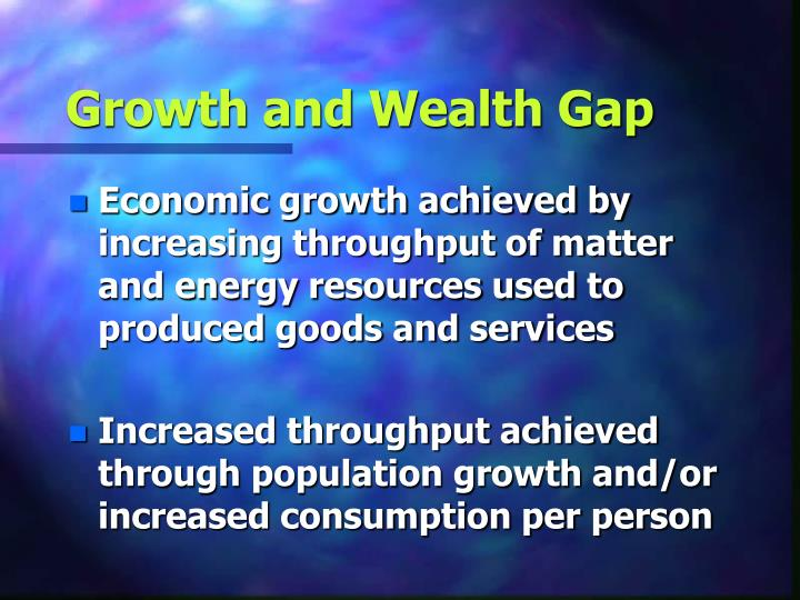 Growth and Wealth Gap