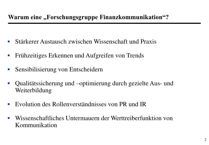"""Warum eine """"Forschungsgruppe Finanzkommunikation""""?"""