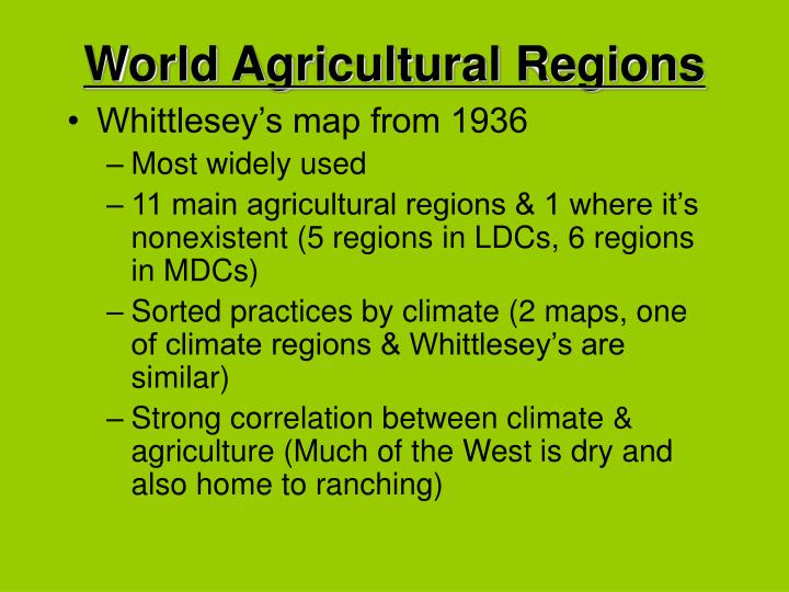 World Agricultural Regions