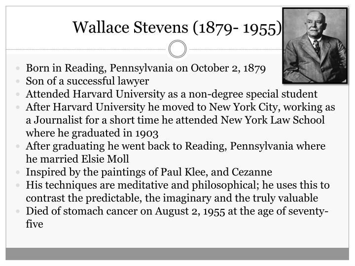 Wallace Stevens (1879- 1955