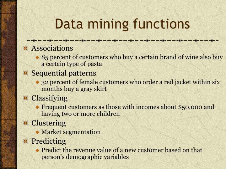 Data mining functions
