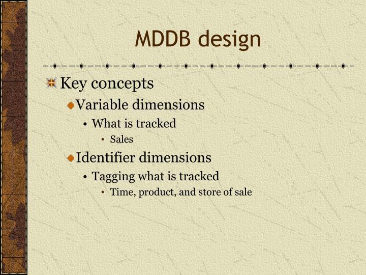 MDDB design