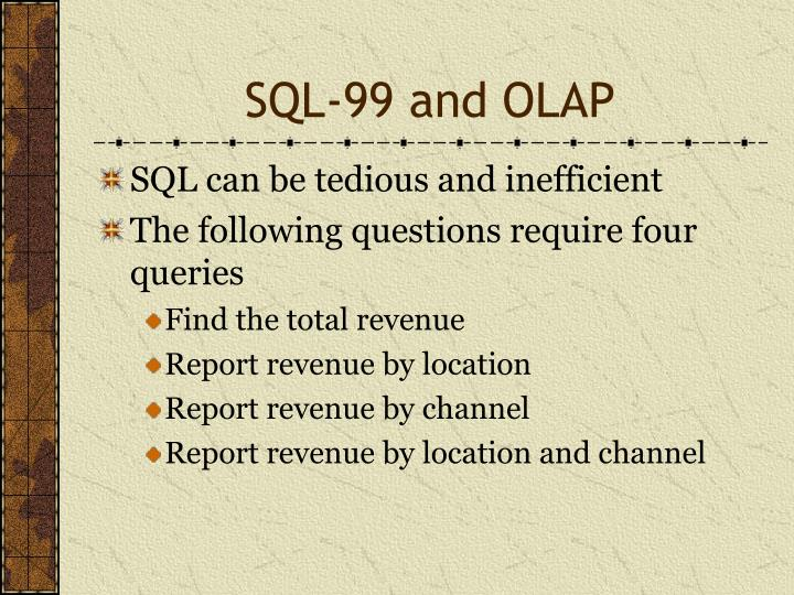 SQL-99 and OLAP