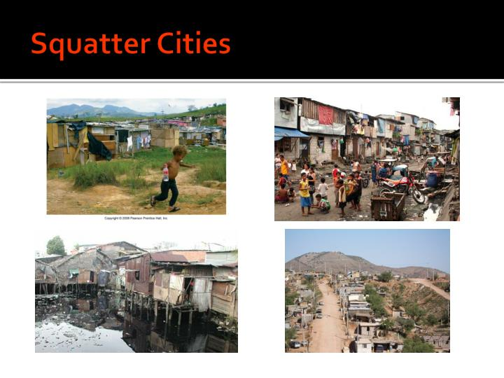 Squatter Cities