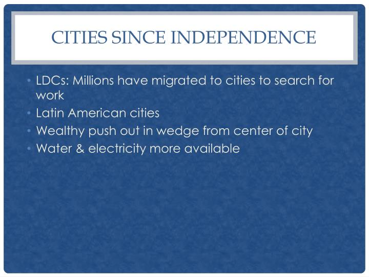 Cities Since Independence
