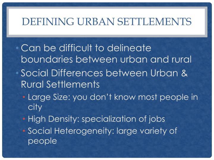 Defining Urban Settlements
