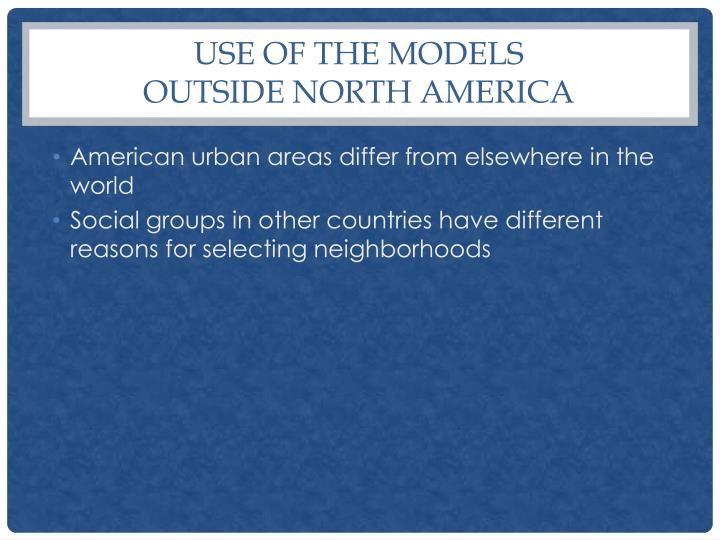 Use of the Models