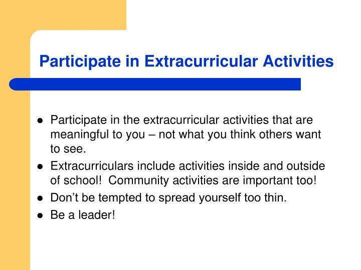 Participate in Extracurricular Activities