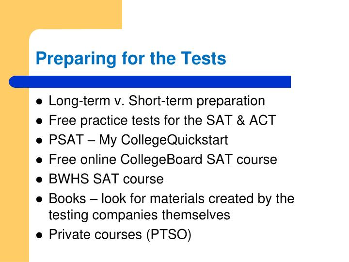 Preparing for the Tests
