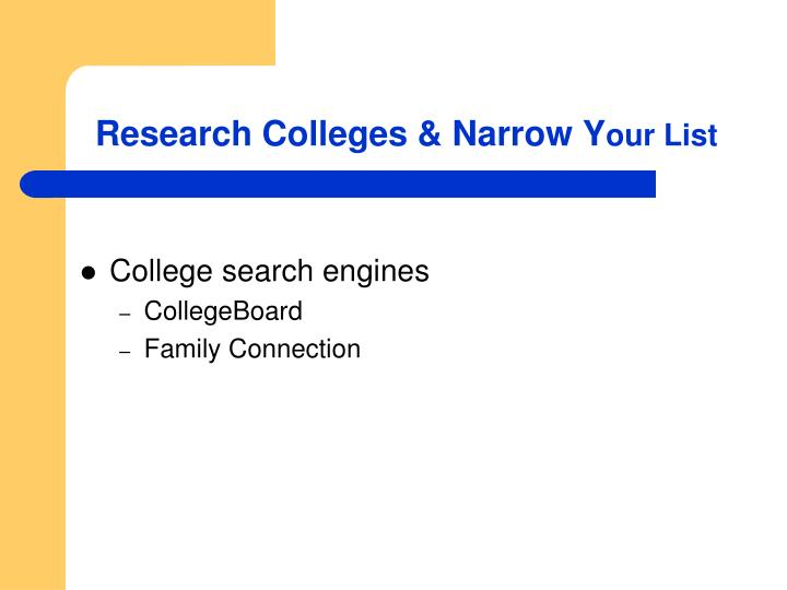 Research Colleges & Narrow Y