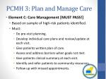 pcmh 3 plan and manage care2