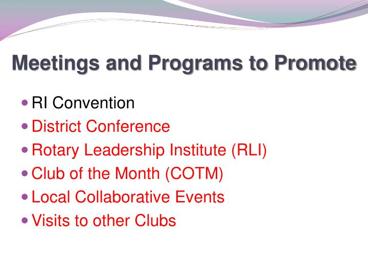 Meetings and Programs to Promote