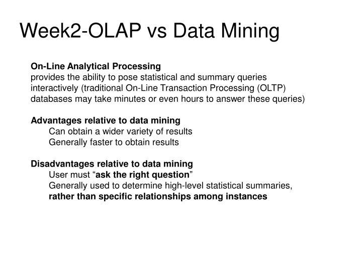 Week2-OLAP vs Data Mining