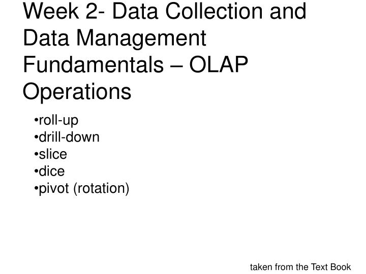Week 2- Data Collection and Data Management Fundamentals – OLAP Operations
