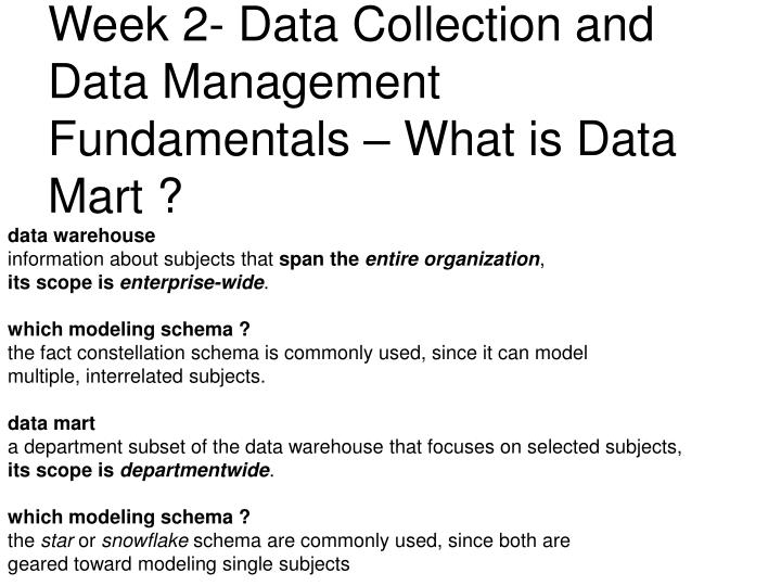 Week 2- Data Collection and Data Management Fundamentals – What is Data Mart ?