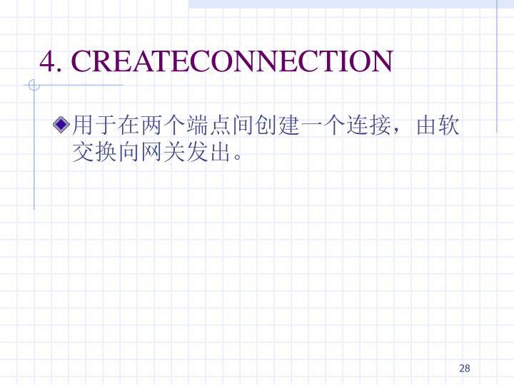 4. CREATECONNECTION