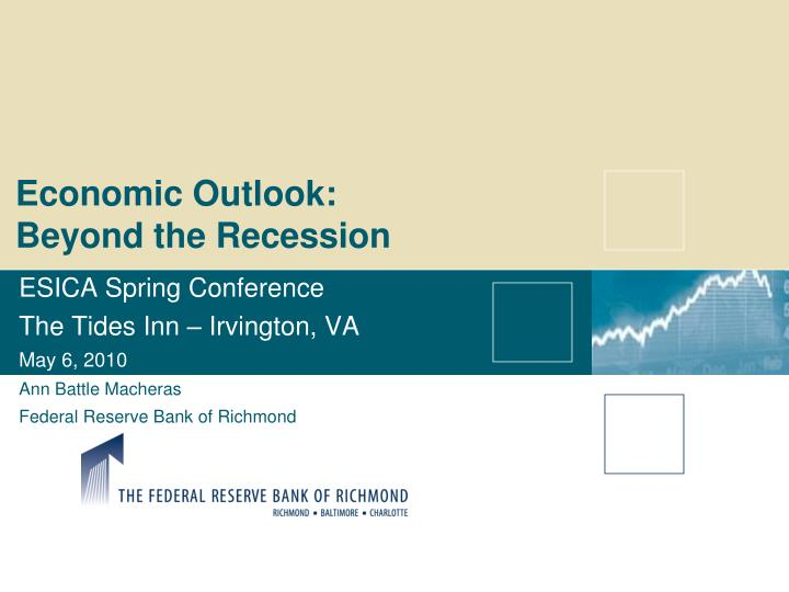 economic outlook beyond the recession