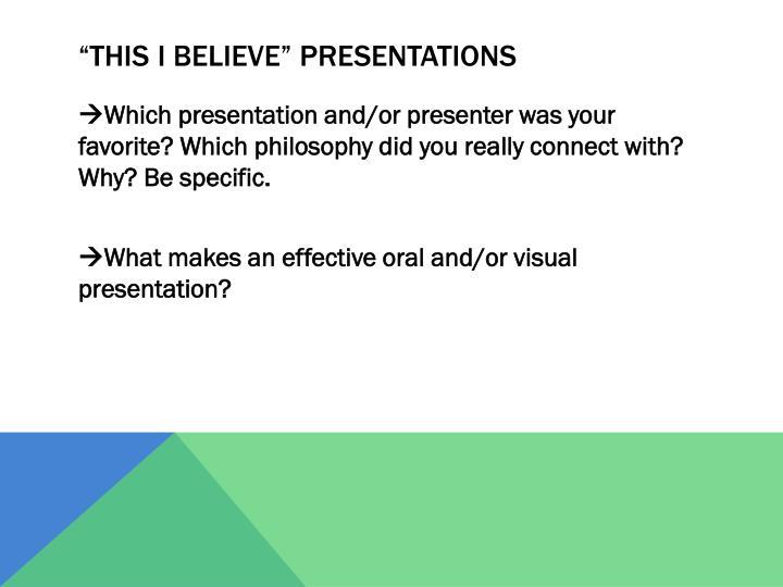 """This I Believe"" Presentations"