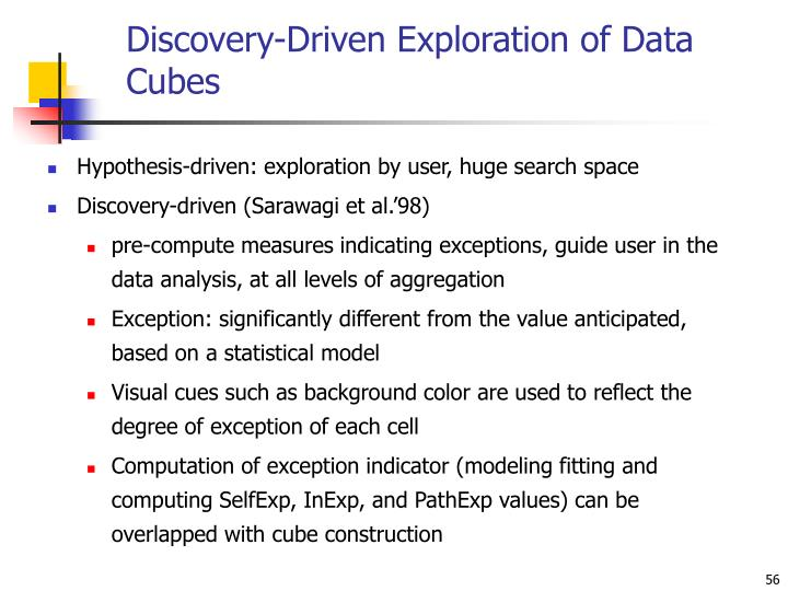 Discovery-Driven Exploration of Data Cubes