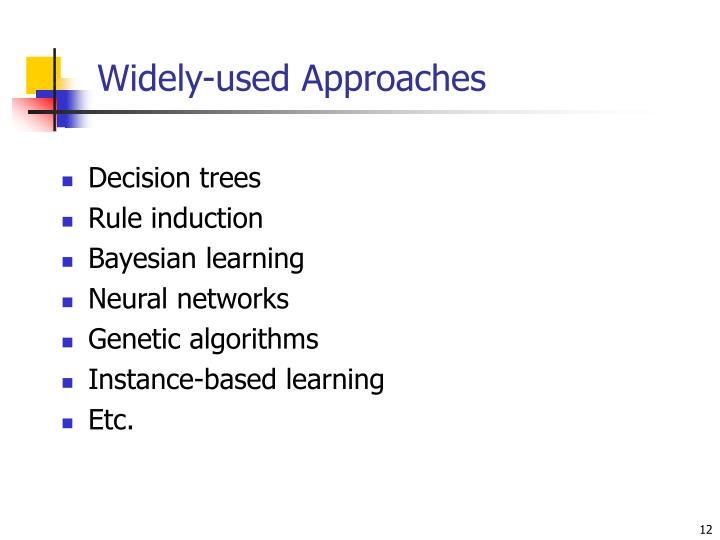 Widely-used Approaches