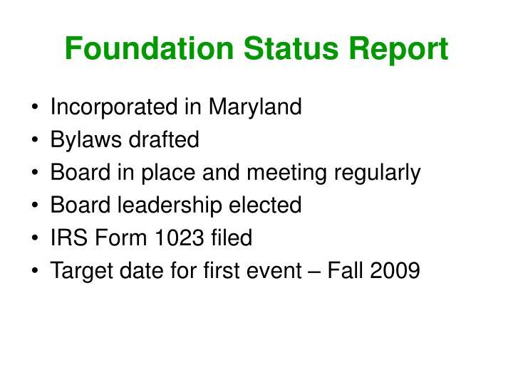 Foundation Status Report