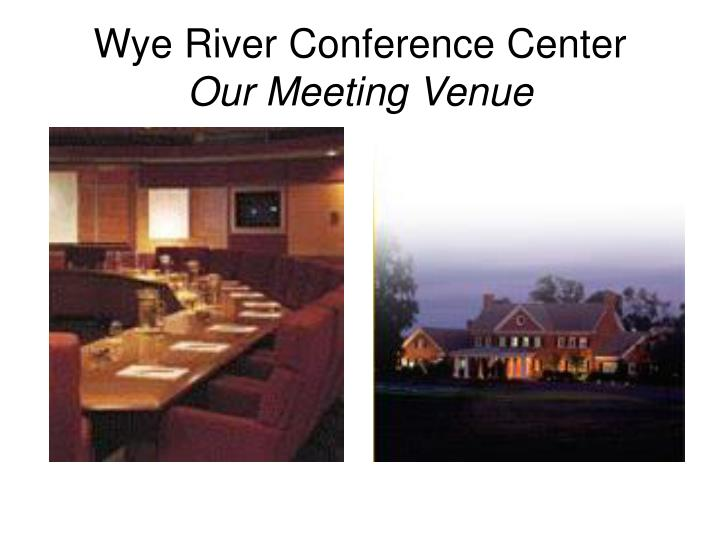 Wye River Conference Center