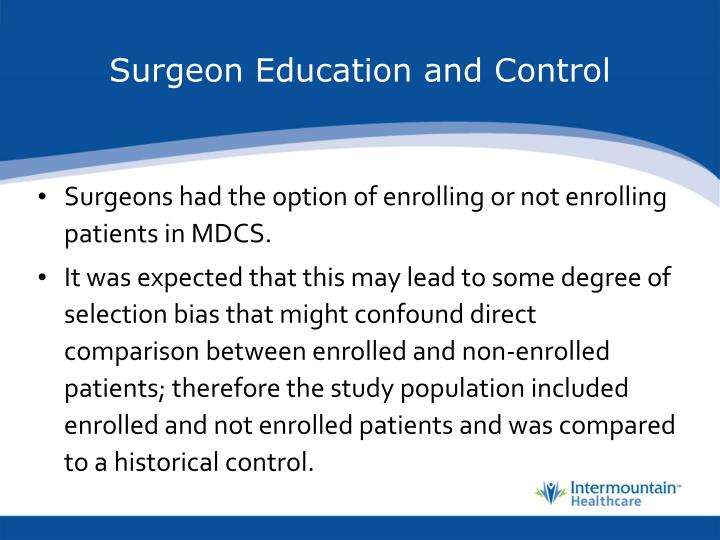 Surgeon Education and Control